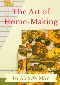 the art of home making
