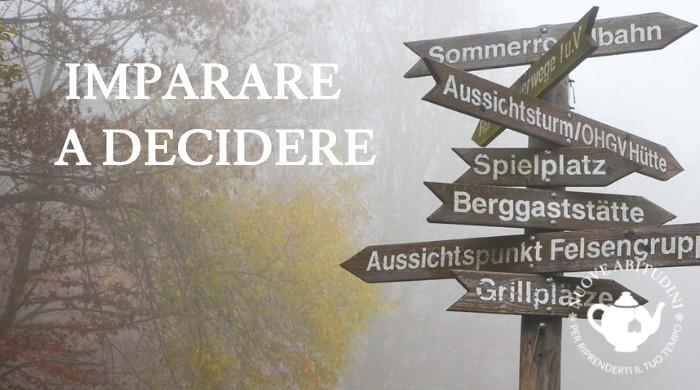 imparare a decidere